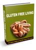 Thumbnail Gluten Free LIVING, Diet, Bread, Pasta, Flour, COOKBOOK