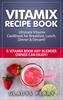 Thumbnail Vitamix Recipe Book: Ultimate Vitamix Cookbook