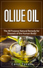 Thumbnail Olive Oil: The All Purpose Natural Remedy for Diseases