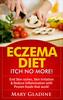 Thumbnail Eczema Diet: Itch No More! End Skin rashes, Skin Irritation