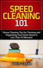 Thumbnail Speed Cleaning 101: House Cleaning Tips for Cleaning and Org
