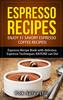 Thumbnail Espresso Recipes: Enjoy 31 Savory Espresso Coffee Recipes!