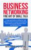 Thumbnail Business Networking: Fine art of Small Talk